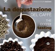 Una storia della degustazione del caffè